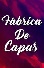 Fábrica De Capas  by DesafioEmLetras