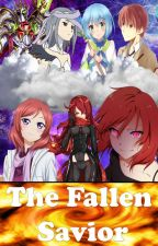 The Fallen Savior  (HIATUS) by JunEverest