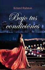 Bajo Tus Condiciones- Kristel Ralston by karolina06