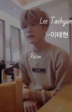 "Poison : Lee ""David"" Taehyun by festivedorks"