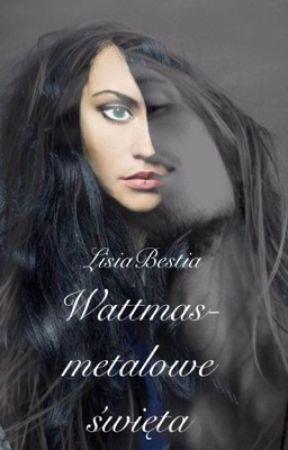 Wattmas - metalowe święta by LisiaBestia