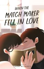 The Bet Series 1 : When The Match Maker Fell InLove by ms_pretty_cute01