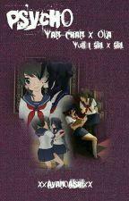 Psycho - Yan-Chan x Oka by xXAyanoAishiXx