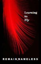 Learning to Fly by Remain_Nameless