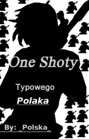 One Shoty typowego Polaka by _Polska_