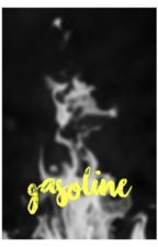 gasoline by aham_melzinha
