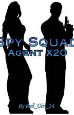 "Spy Squad ""Agent X20"" ❌EN PAUSE❌ by MlleSkylar"