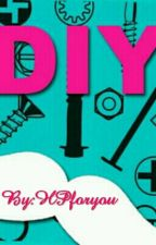 Diy by HPforyou