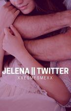 Jelena||Twitter [Completata] by mylittlebadboy