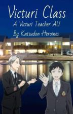 Victuri Class | A Victuri Teacher AU by Katsudon_Heroines