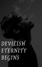 Devilish eternity begins by jessy-yolo97