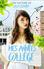 Mes années collège [ PAUSE ] by LolaLicanda