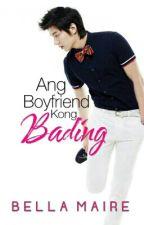 Ang Boyfriend kong Bading by iwannabeafairy