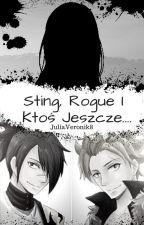 Sting, Rogue i Ktoś Jeszcze.... by JuliaVeronik8