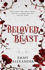 Beloved Beast (Coming Soon) by inkzerospace