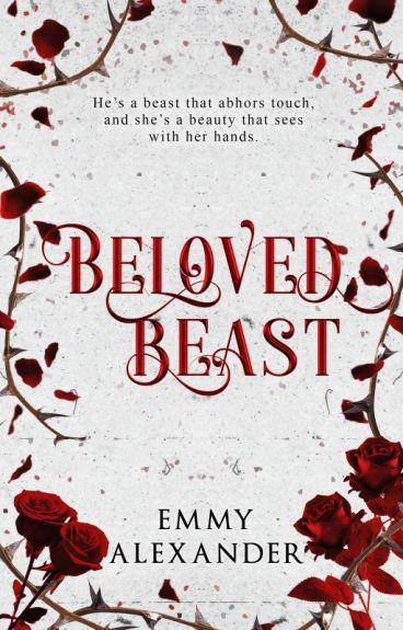 Beloved Beast (Coming 2017) by inkzerospace