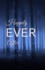 Happily Ever After Vol. 1 by isabellefp204