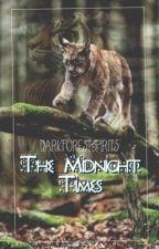 The Midnight Times by DarkForestSpirits