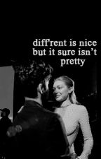 diff'rent is nice but it sure isn't pretty by imafo0o0olforyo0o0ou