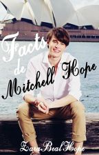 Mitchell Hope Facts♥ by ZaraBealhope