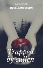 Trapped by Cullen[Jasper Hale] by Noeflappy