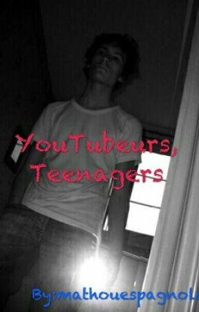 YouTubeurs, Teenagers by 1fan2ytb