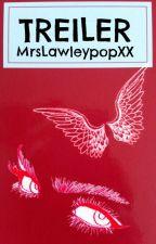 TREILER /TELLIMUSED/AVATUD by MrsLawleypopXX