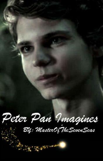 Peter Pan Imagines - MasterOfTheSevenSeas - Wattpad