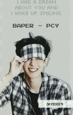 BAPER - PCY by orreoo27