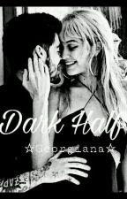 Dark Half by GeorgianaMalik