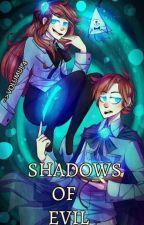 Gravity falls Volumul 4 ~Shadows of evil~ |EDITARE| by SailorInsecure
