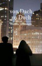 Von Dach zu Dach (AF) by mindless_dreamingxx
