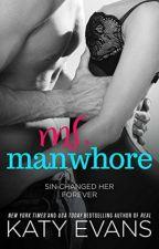 Ms. Manwhore  #livro 3 by Janainajlle