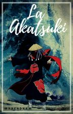 La Akatsuki     Sasuke Y Tu   by MxxEndxxM