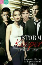 Stormkeeper [5B](Supernatural & Vampire Diaries Crossover) by NatWinchester