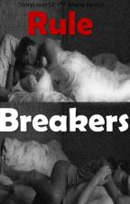 Rule Breakers by StoryLoverS2