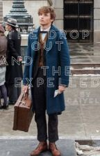 The Drop Out and the Expelled  |Newt Scamander x reader| by UnevenStatic