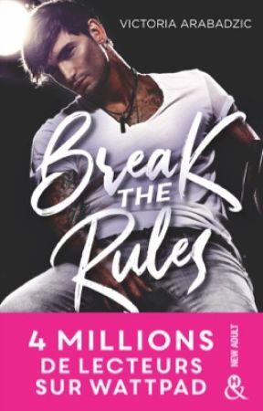 Break The Rules (sous contrat d'édition) by -QueenVik-