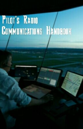 The Pilot Radio Communications Handbook.     Sixth Edition by MrPilotFlyHigh