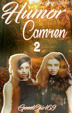 Humor Camren 2 [Con Norminah y Allysus] by GoodGiirl69