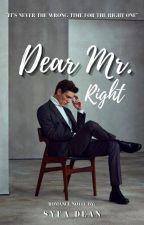 Dear Mr.Right by SyfaDean95