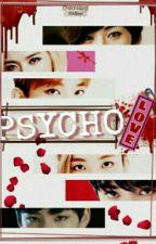 PSYCHO LOVE [JiHan] by CheonsAegi