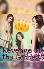 Revenge Of the GODDESS(KathNiel FF.) by TheQueenGraciela