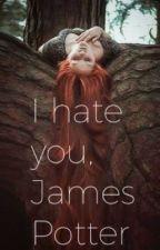 I hate you, James Potter by redmaynewt