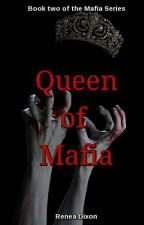 Queen of Mafia (BWWM) by StrangerInRed
