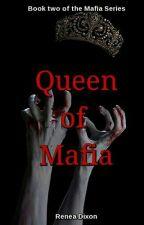 Queen of Mafia (BWWM) by StrangerInRed