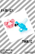 Father of  Three (A Larry Stylinson Story) by onedirection23rd