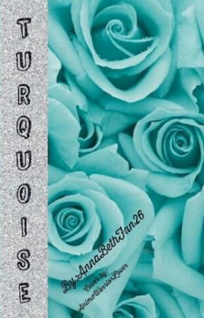 Turquoise by AnnabethFan26