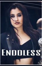 Enddless (Lauren Jauregui y tu) by imasweet_disaster