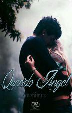 Querido Ángel  by M-anonimus